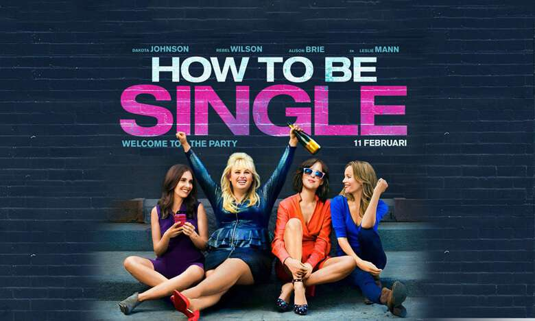 How To Be Single - Official Trailer 1 [HD]